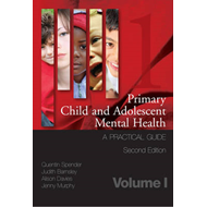 Primary Child and Adolescent Mental Health: a Practical Guide: v. 1 (BOK)