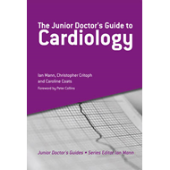 The Junior Doctor's Guide to Cardiology (BOK)