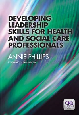 Developing Leadership Skills for Health and Social Care Prof (BOK)