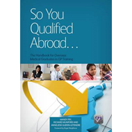 So You Qualified Abroad: The Handbook for Overseas Medical Graduates in GP Training (BOK)