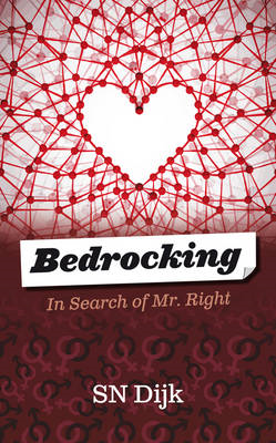 Bedrocking: In Search of Mr Right (BOK)