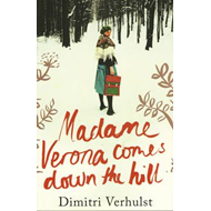 Madame Verona Comes Down the Hill (BOK)