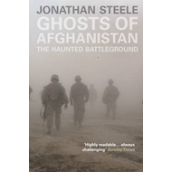 Ghosts of Afghanistan: The Haunted Battleground (BOK)
