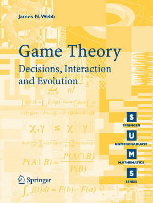 Game Theory: Decisions, Interaction and Evolution (BOK)
