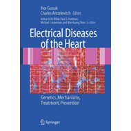 Electrical Diseases of the Heart (BOK)