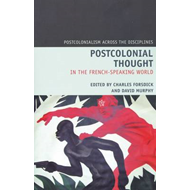 Postcolonial Thought in the French Speaking World (BOK)