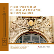Public Sculpture of Cheshire and Merseyside (except Liverpool) (BOK)