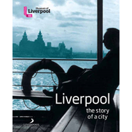 Liverpool - The Story of a City (BOK)