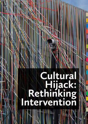Cultural Hijack: Rethinking Intervention (BOK)