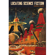 Locating Science Fiction (BOK)