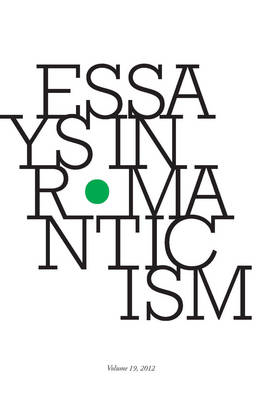 Essays in Romanticism: 2012: v. 19 (BOK)