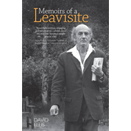 Memoirs of a Leavisite: The Decline and Fall of Cambridge English (BOK)