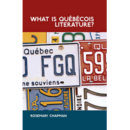 What is Quebecois Literature?: Reflections on the Literary History of Francophone Writing in Canada (BOK)
