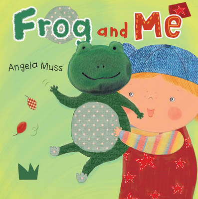 Frog and Me (BOK)