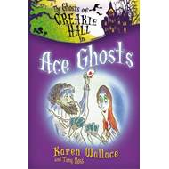 The Ghosts of Creakie Hall, Ace Ghosts (BOK)
