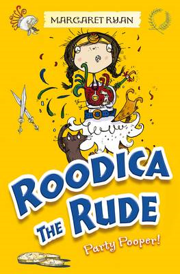 Roodica the Rude Party Pooper (BOK)