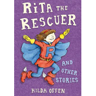Rita the Rescuer and Other Stories (BOK)