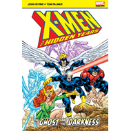 X-Men: The Hidden Years: The Ghost and the Darkness (BOK)