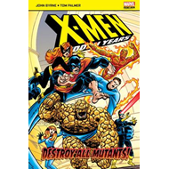 X-Men: The Hidden Years: Destroy All Mutants (BOK)