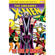 Uncanny X-Men: The Trial of Magneto (BOK)