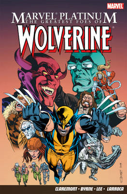 The Greatest Foes of Wolverine (BOK)