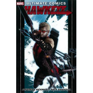 Ultimate Comics: v. 1-4: Hawkeye (BOK)