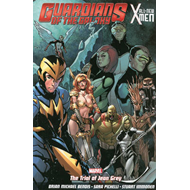 Guardians Of The Galaxy/all-new X-men: The Trial Of Jean Gre (BOK)
