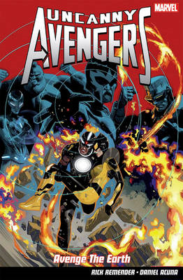 Uncanny Avengers: Vol. 4: Avenge the Earth (BOK)