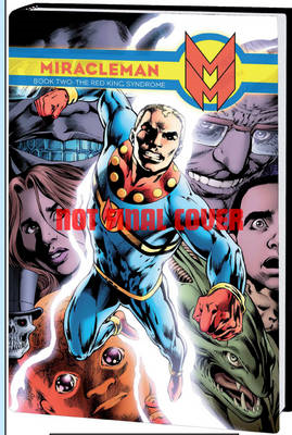 Miracleman Book Two: The Red King Syndrome (BOK)