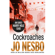 Cockroaches: An Early Harry Hole Case (BOK)