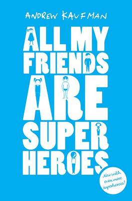 All My Friends are Superheroes (BOK)