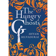 The Hungry Ghosts (BOK)