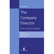 The Company Director: Powers, Duties and Liabilities (BOK)