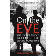 On the Eve: The Jews of Europe Before the Second World War (BOK)