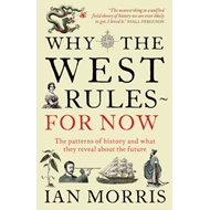 Why The West Rules - For Now (BOK)