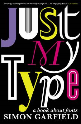 Just My Type: A Book About Fonts (BOK)
