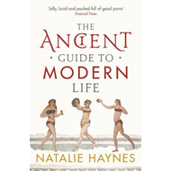Ancient Guide to Modern Life (BOK)