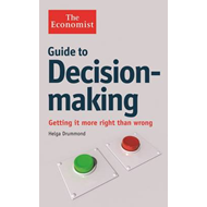 Economist Guide to Decision-making (BOK)