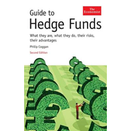The Economist Guide to Hedge Funds: What They are, What They Do, Their Risks, Their Advantages (BOK)