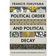 Political Order and Political Decay (BOK)