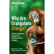Why are Orangutans Orange?: Science Puzzles in Pictures - with Fascinating Answers (BOK)