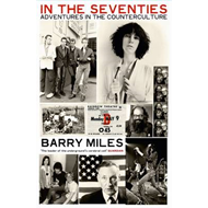 In the Seventies: Adventures in the Counter-culture (BOK)
