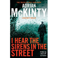 I Hear the Sirens in the Street: Sean Duffy 2 (BOK)