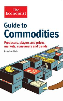 Economist Guide to Commodities (BOK)