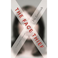 The Face Thief (BOK)