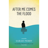 After Me Comes the Flood (BOK)