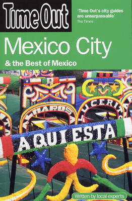 """Time Out"" Mexico City and the Best of Mexico (BOK)"