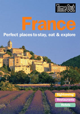 France: Perfect Places to Stay, Eat and Explore (BOK)