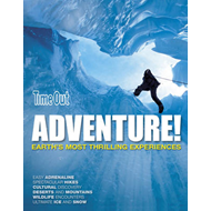 Adventure: Earth's Most Thrilling Experiences (BOK)