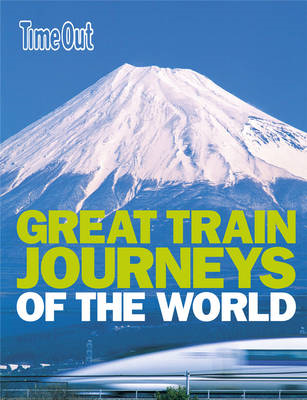 Great Train Journeys of the World (BOK)